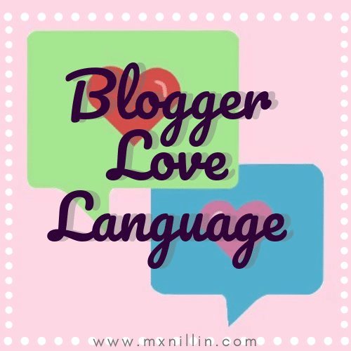 September 2019 is Blogger Love Language Month!