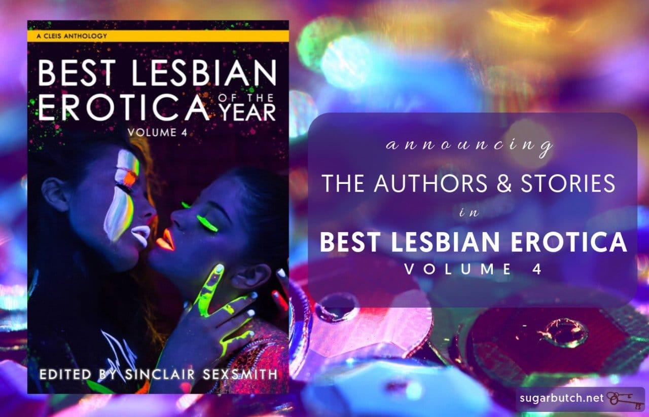Celebrating the Release of Best Lesbian Erotica of the Year Volume 4