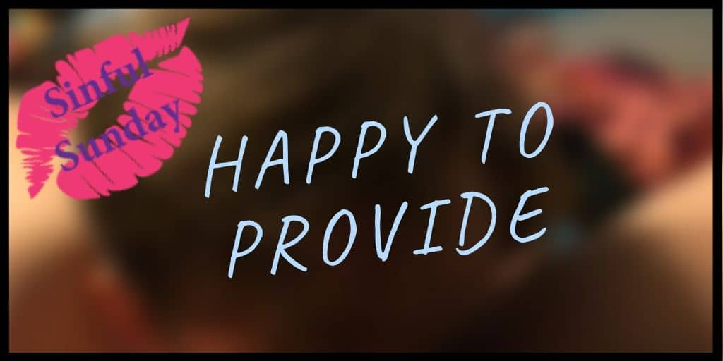 Happy To Provide